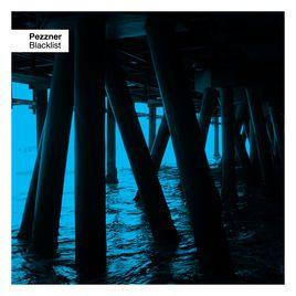 Pezzner- Blacklist Single  remix of