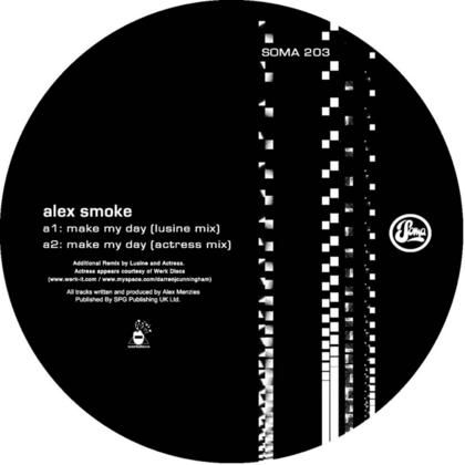 Alex Smoke - Make My Day Remixes 12