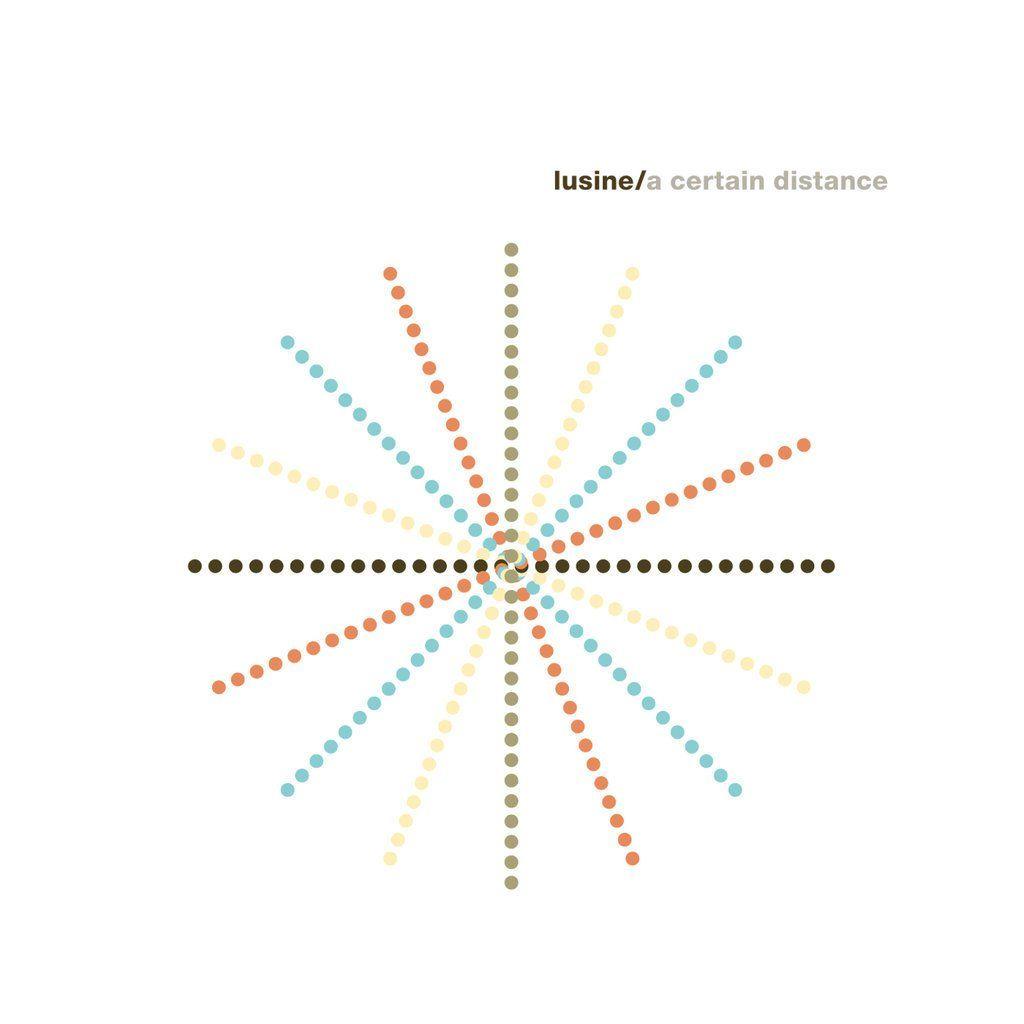Lusine - A Certain Distance CD/LP/Digital Ghostly International :: GI-87