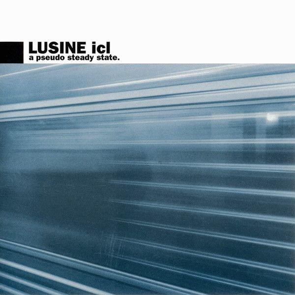 Lusine ICL - A Pseudo Steady State (CD) U-Cover :: u-cover 004