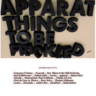 Apparat- Things to be Frickled CD  remix of
